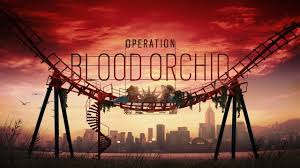 rainbow six siege blood orchid launch date revealed