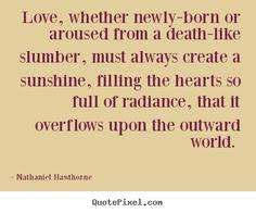 nathaniel hawthorne quote there is in those words