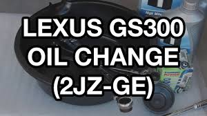 1998 lexus gs300 sedan 1998 2005 lexus gs300 oil change 2jz youtube