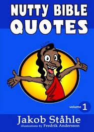 nutty bible quotes satire on the best selling book of all