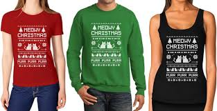 meowy christmas sweater christmas sweaters shirts and tees meowy christmas