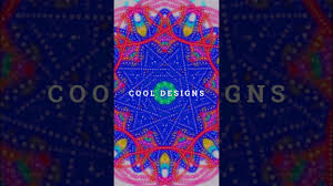 Cool Designs Cool Designs Youtube