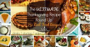 healthy thanksgiving 75 real food thanksgiving recipes