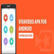 vivavideo apk vivavideo pro apk for android version guides