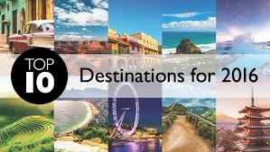 top 10 destinations for 2016