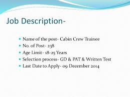 cabin crew description च न नई म न कर य opportunity in