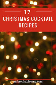 christmas cocktails recipes christmas cocktails roundup a collection of 17 christmas cocktails