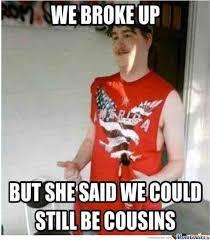 Broke Meme - we broke up by wasabininja22 meme center