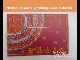mehndi card diy henna mehndi design inspired wedding invitation card tutorial