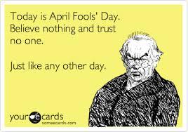 Funny April Fools Memes - funny ecards april fools funny memes