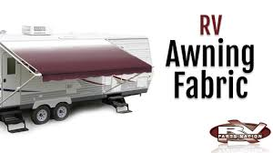 Discount Rv Awnings Rv Awning Fabric Youtube