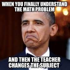 Math Problem Meme - meme creator when you finally understand the math problem and