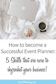 how to become a event planner 65 best how to be an event planner images on event