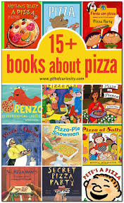 children u0027s books about pizza pizzas books and book activities