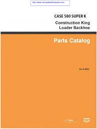 case 580 super k part manual compressed pdf loader equipment