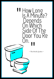 quotes about change vs tradition toilet slogans u2013 toilet quotes u2013 funny and inspiring quotes