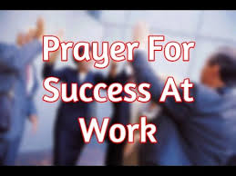 prayer for success at work favor and promotion