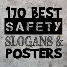 170 best safety slogans and posters