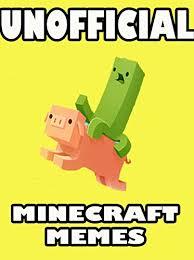 Meme Books - miner memes unofficial minecraft memes jokes books 2017