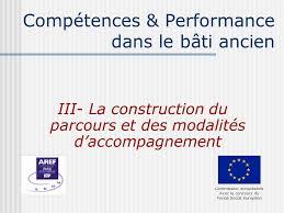 lancement des parcours de compétences en agriculture sur le compétences performance dans le bâti ancien ppt télécharger
