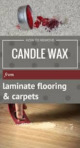 how to remove candle wax from laminate flooring and carpets