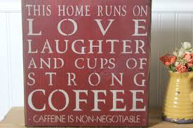 Home Decor Signs Shabby Chic Wooden Sign This Home Runs On Strong Coffee Coffee Laughter