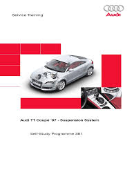 100 2007 audi tt body repair manual ssp381 audi tt coup礬