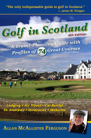 golf in scotland a travel planning guide with profiles of 74