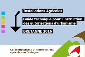chambre d agriculture 05 guide urbanisme et construction agricole en bretagne 2016