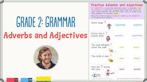 grade 2 grammar practice adjectives and adverbs worksheet