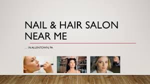 nail and hair salon near me in allentown pa see our salon