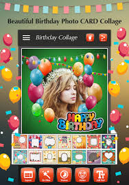 happy birthday photo collage 1 1 apk androidappsapk co