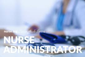 nurse manager or administrator career guide nurse org