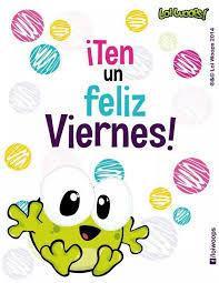 imagenes feliz viernes facebook feliz viernes viernes pinterest feliz viernes feliz y buen día