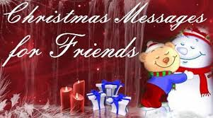 christmas messages for friends christmas wishes to friends
