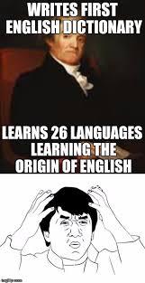 Origin Of Meme - noah webster meme imgflip