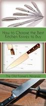 how to choose the best kitchen knives to buy kitchen knives
