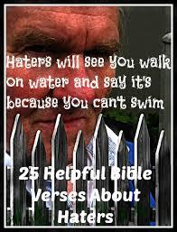 helpful bible verses haters