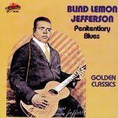 Blind Lemon Jefferson Matchbox Blues Blind Lemon Jefferson Songs List Oldies Com