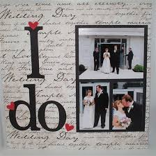 scrapbook wedding 56 best wedding album images on scrapbook layouts