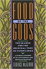 food of the gods the search for the original tree of knowledge a