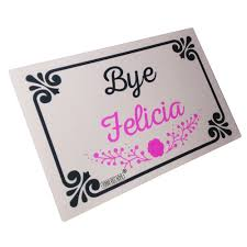 funny doormat funny doormats bye felicia durable machine washable door mat 23 6