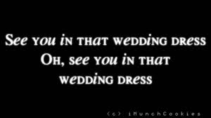 wedding dress lyrics wedding dress version j reyez c of ibu
