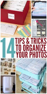 14 simple tips and tricks to organize your photos crazy houses