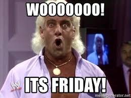 Its Friday Meme - wooooooo its friday ric flair friday meme generator