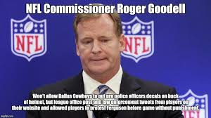 Roger Goodell Memes - and the lil pussy of the week award goes too imgflip