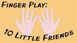 10 little friends fingerplay song for children youtube