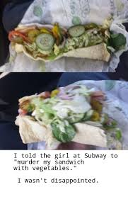 Subway Sandwich Meme - subway sandwich meme by biff27041 memedroid