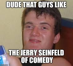 Guys Be Like Meme - 10 guy meme imgflip