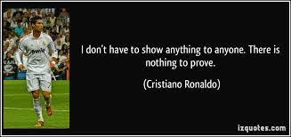Sho Ayting i don t to show anything to anyone there is nothing to prove